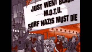 Surf Nazis Must Die - No Friends! No Crew!