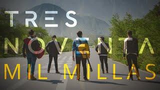 Mil Millas - Tres Noventa (Video Oficial)