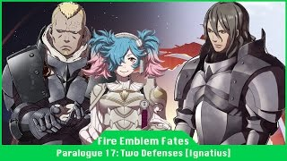 Fire Emblem Fates - Paralogue 17: Two Defenders [Ignatius, Benny, Peri]