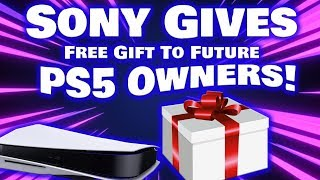 Sony Is Giving A Huge FREE GIFT To All Future PS5 Owners! This Is Absolutely Incredible!