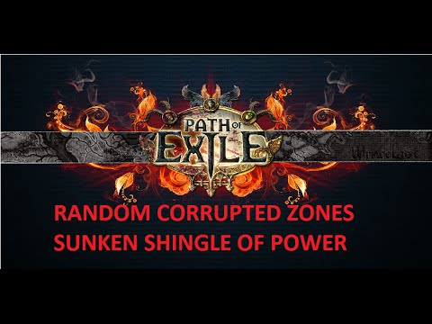 Path of Exile - Random Corrupted Zone: Sunken Shingle of Power