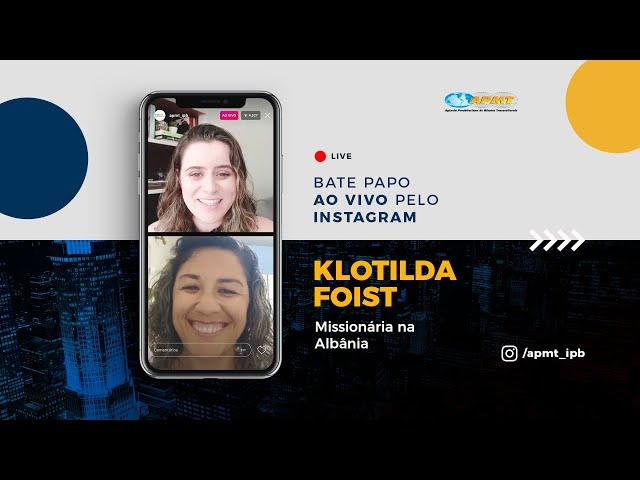 LIVE APMT com Klotilda Foist | Missionária na Albânia