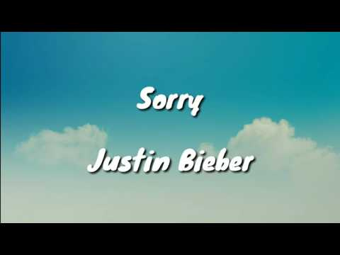 Sorry - Justin Bieber (Lyrics)