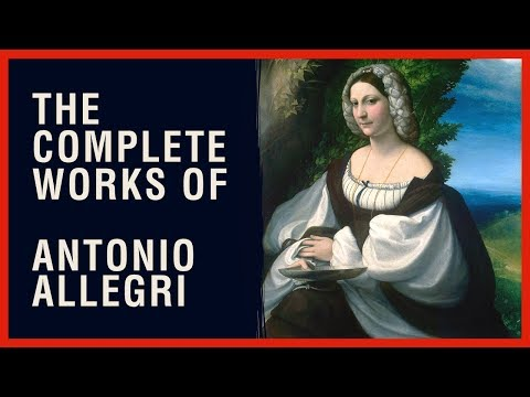 The Complete Works of Correggio (Antonio Allegri)