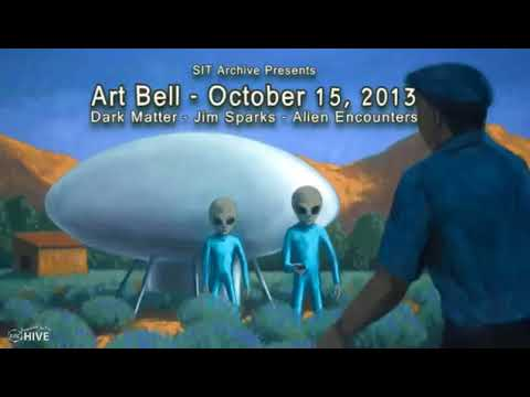 Art Bell's Dark Matter - Jim Sparks - Alien Encounters