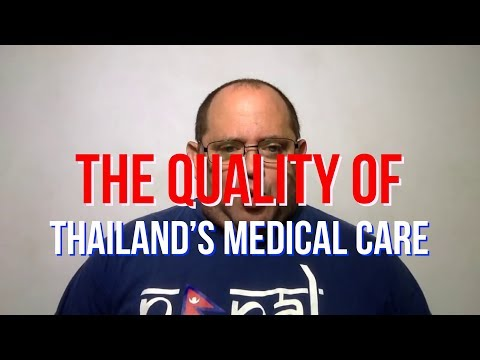The Quality of Thailand's Medical Care