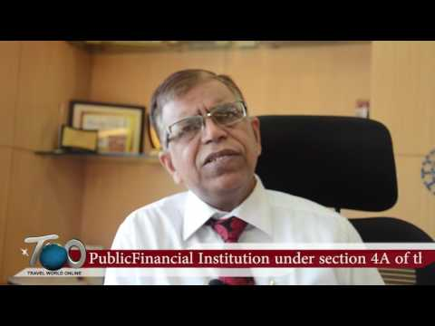 Mr. S P Arora | M.D | Tourism Finance Corporation of India Ltd | TFCIL
