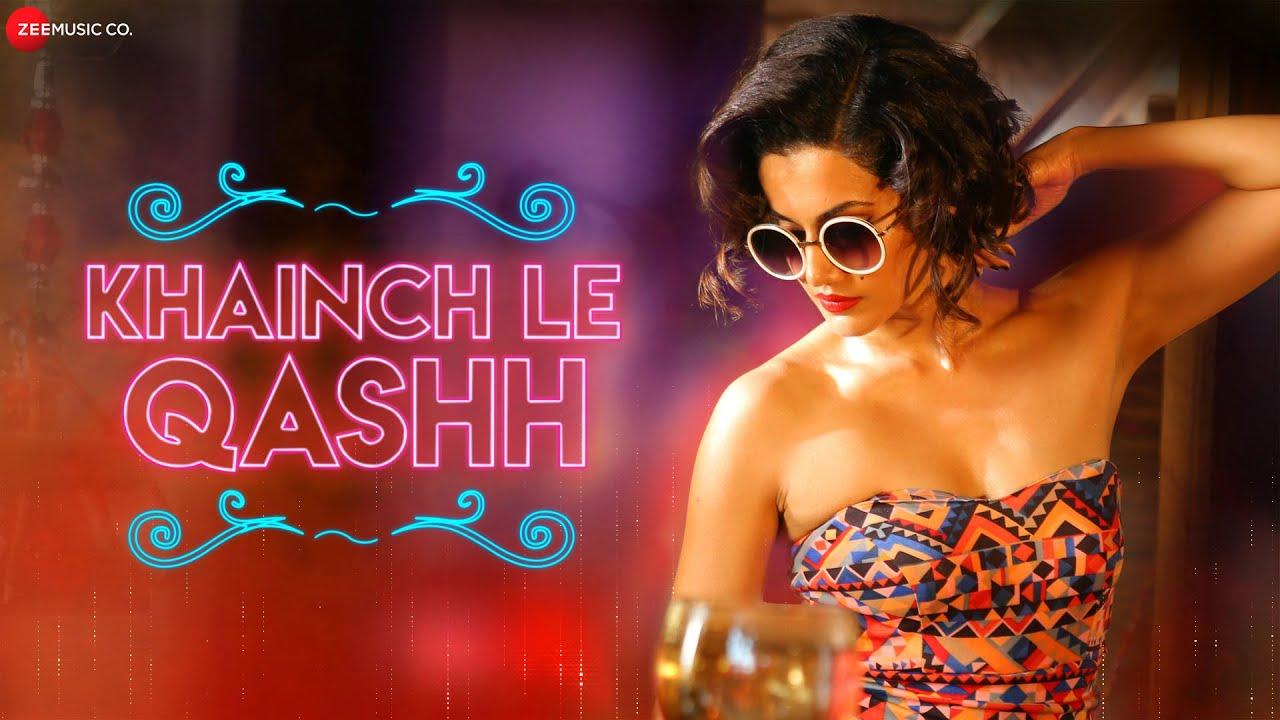 Download Khainch Le Qashh | Taapsee Pannu, Ali Fazal, Shriya Saran | Raftaar, Shivi, Arkane, Kumaar