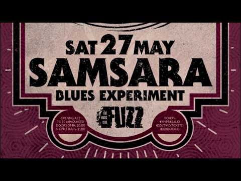 Samsara Blues Experiment - (Full Set) @ Fuzz, Athens 27/05/2017
