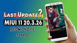 Is This END of Redmi Note 5 Pro? MIUI 11 20.3.26 Last Beta Update
