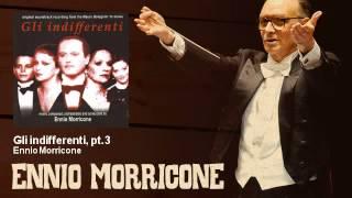 Ennio Morricone - Gli indifferenti, pt.3 - Gli Indifferenti (1964)