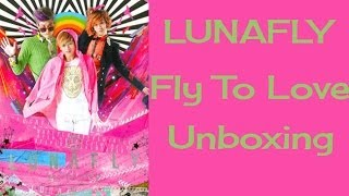 LUNAFLY (루나플라이) - Fly To Love - Unboxing
