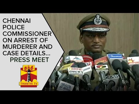 Swathi Murder Case : Chennai Police Commissioner on Arrest of Murderer and Case Details | Press Meet
