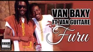 VAN BAXY Ft. VAN GUITARE - FURU (2018)