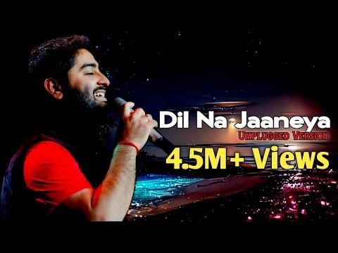 Arijit Singh: Dil Na Jaaneya (Unplugged) | Good Newwz |  Akshay, Kiara, Kareena, Diljit
