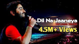 Dil Na Jaaneya Unplugged Rochak Kohli Arijit Singh Mp3 Song Download