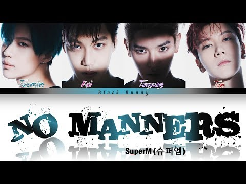SuperM (슈퍼엠) – No Manners (Color Coded Lyrics Han/Rom/Eng/가사) Mp3