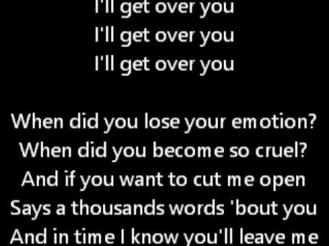 I will get over you i know i will