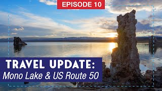 Travel Update: Mono Lake & The Loneliest Road in America