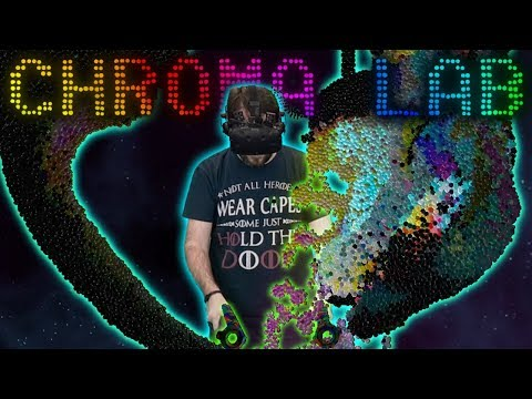 VR PSYCHEDELIC PARTICLE PHYSICS THING | Chroma Lab - HTC Vive