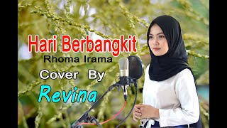 Download Lagu HARI BERBANGKIT (Rhoma Irama) - Revina Alvira (Dangdut Cover) mp3