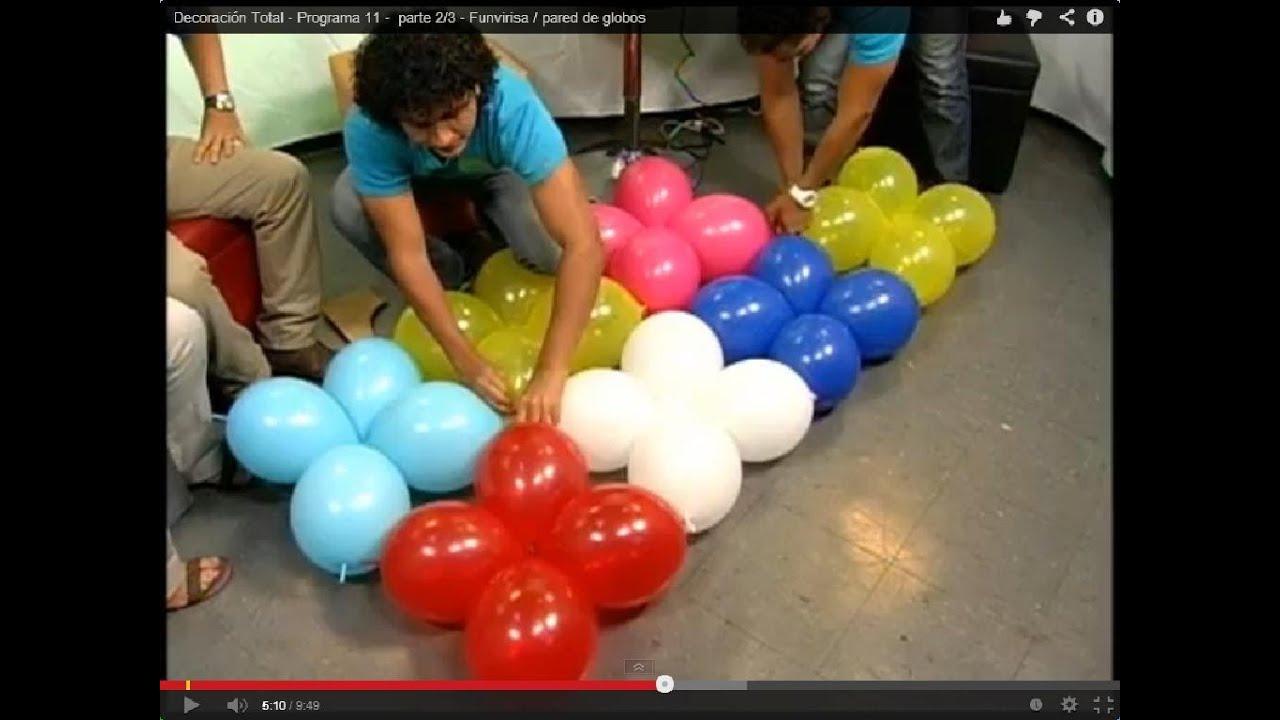 Funvirisa / pared de globos - Programa 11 - parte 2/3 - YouTube