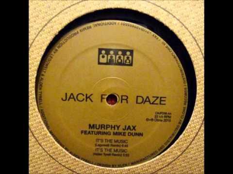 Murphy Jax Featuring Mike Dunn - It's The Music (Alden Tyrell Remix) (2010)