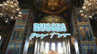 Russia Vlog - Church Of the Savior On Blood