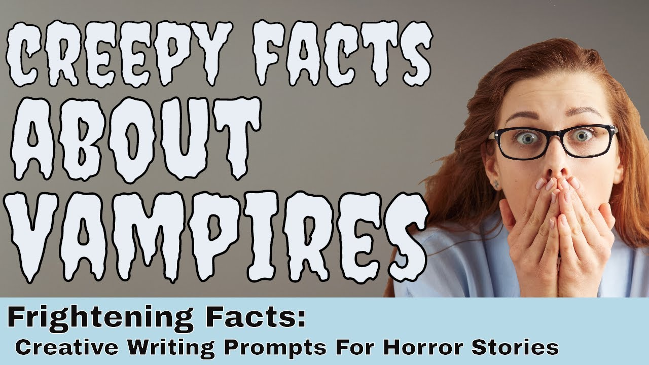Creative writing scary stories