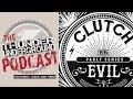Clutch Weather Maker Vault Series Discussion | Thunder Underground