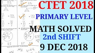 CTET 2018 PRIMARY LEVEL SOLVED PAPER/CTET PRIMARY LEVEL SOLVED PAPER 9 DEC 2018