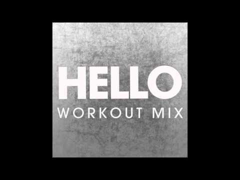Hello (Workout Remix)