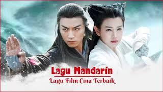 Best Lagu Mandarin Terpopuler - Mensintesis Lagu Film Cina Terbaik