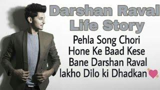 Darshan Raval Life Story