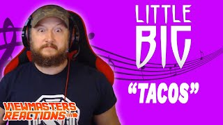 LITTLE BIG TACOS OFFICIAL MUSIC VIDEO REACTION
