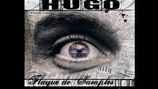 Hugo TSR - Le cul fermé et les oreilles ouvertes