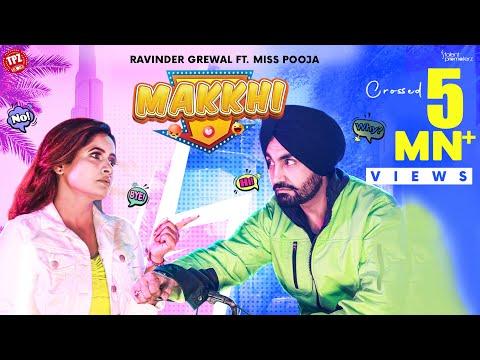 Makkhi Lyrics | Ravinder Grewal, Miss Pooja  Mp3 Song Download