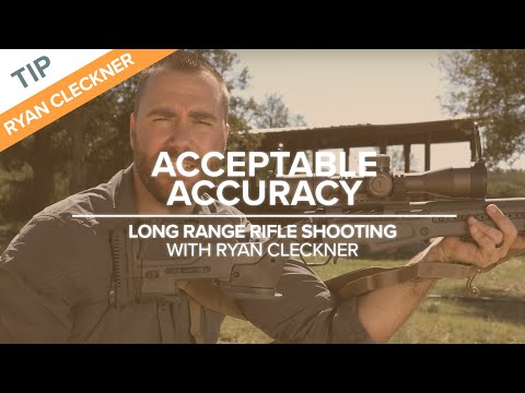 Acceptable Accuracy | Long-Range Rifle Shooting With Ryan Cleckner
