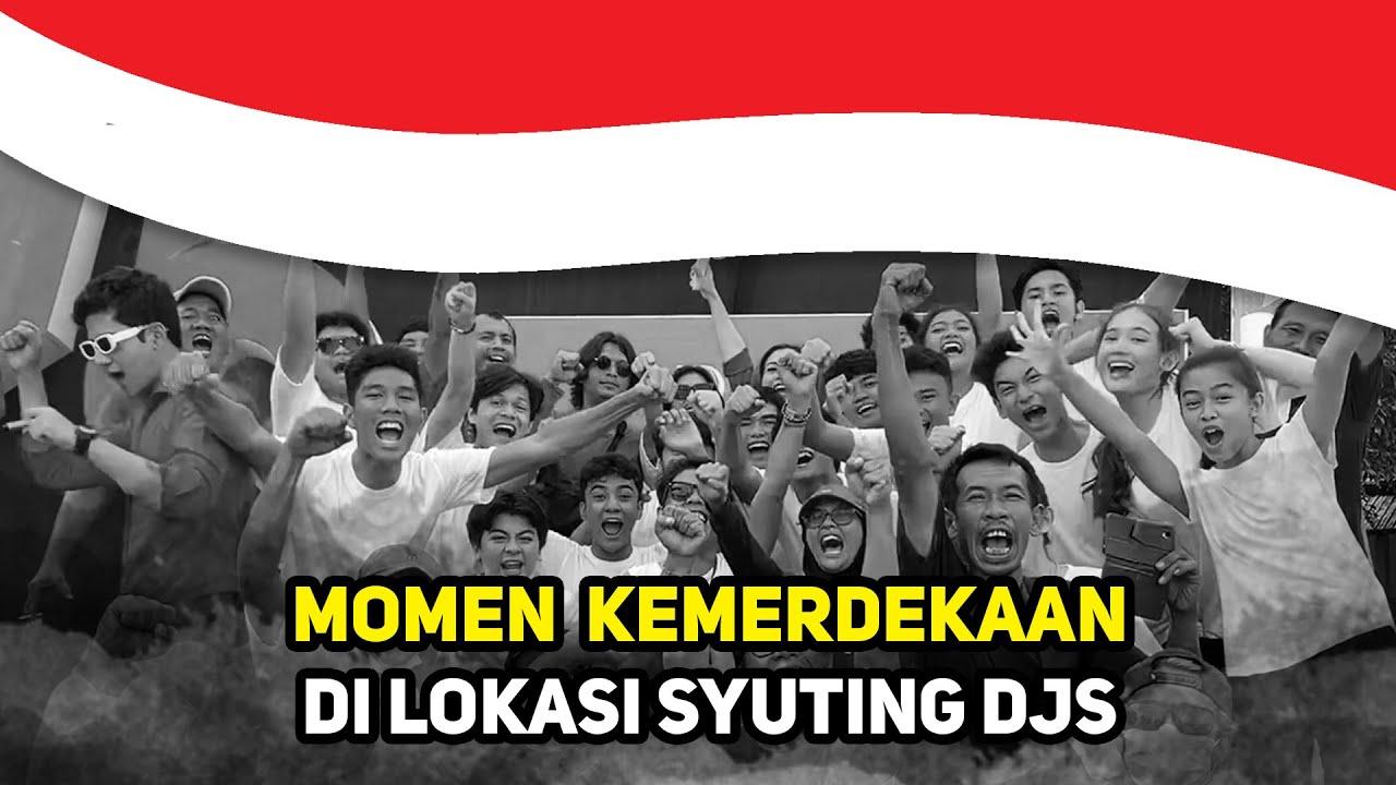 KEMERIAHAN HARI KEMERDEKAAN INDONESIA DI LOKASI SYUTING DJS !! 🎊🎉