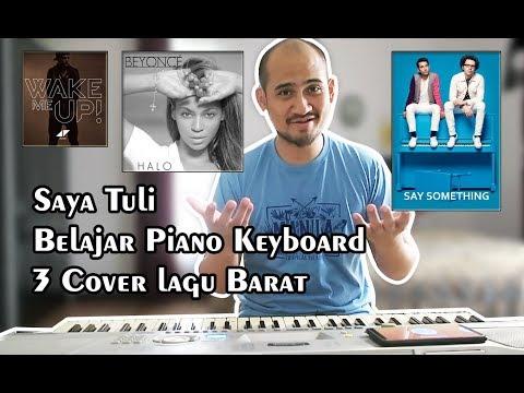 Saya Tuli Belajar Piano Keyboard 3 Cover Lagu Barat
