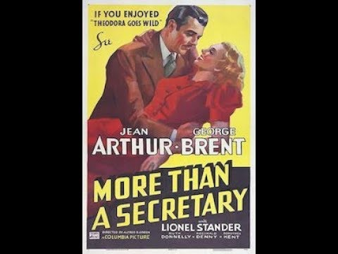 *More Than a Secretary*  Jean Arthur, George Brent, Lionel Stander 1936