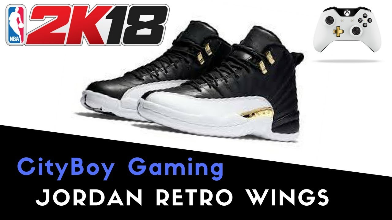 NBA 2K18 | Shoe Creator | Jordan Retro Wings 12s. CityBoy Gaming