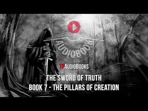 Terry Goodkind - Sword of Truth Book 7 - The Pillars of Creation Full Audiobook Part 2 of 2