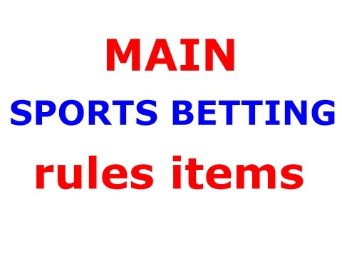 Sports Betting Rules What Bettors Should Know