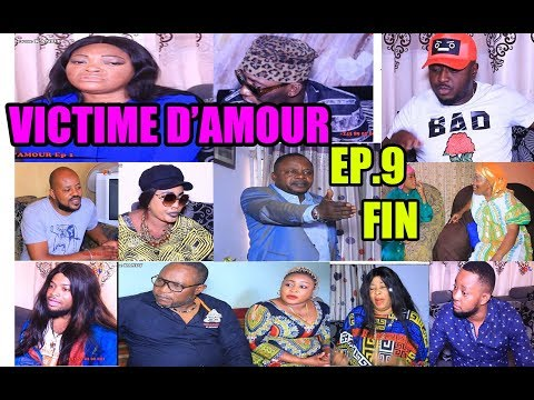 VICTIME D'AMOUR EP 9 FIN