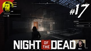 Una Cárcel llena zombies   |  Night of the Dead #17  |  Gameplay Español