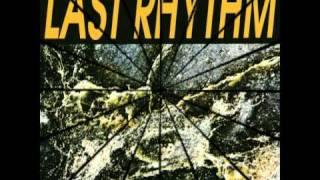 Last Rhythm - Last Rhythm (Original Club Mix)