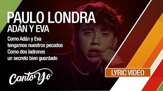 Paulo Londra - Adán y Eva (Lyric Video) | CantoYo