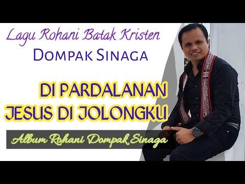 Dompak Sinaga - Dipardalanan (Official Music Video) [Album Rohani Penyembahan] #Music