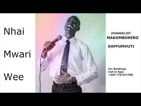 Nhai Mwari Wee Makomborero Kapfumvuti  New Single December 2018